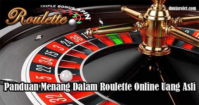 Panduan Menang Dalam Roulette Online Uang Asli